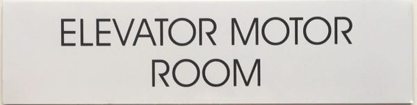 ELEVATOR MOTOR ROOM SIGN- WHITE BACKGROUND
