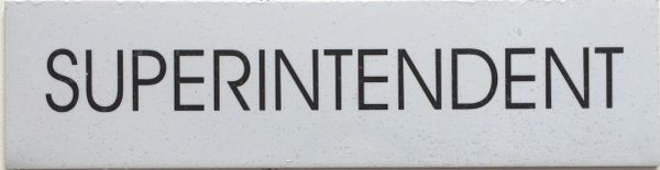 SUPERINTENDENT SIGN – WHITE BACKGROUND