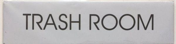 TRASH ROOM SIGN – WHITE BACKGROUND