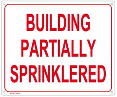 BUILDING PARTIALLY SPRINKLERED SIGN (ALUMINUM SIGN SIZED 10X12)