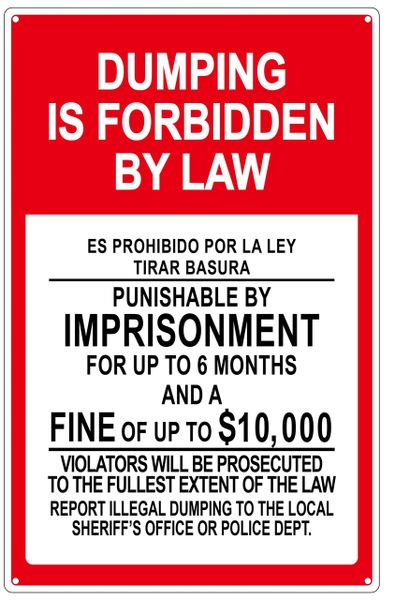 DUMPING IS FORBIDDEN BY LAW SIGN (ALUMINUM SIGN) (14X9)