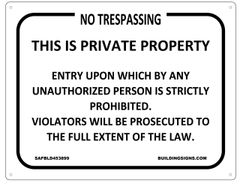 NO TRESPASSING SIGN-THIS IS PRIVATE PROPERTY SIGN (8.5X11) (ALUMINIUM )