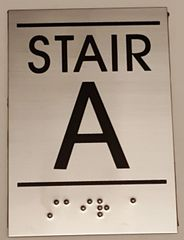 FLOOR NUMBER SIGN – STAIR A SIGN - STAINLESS STEEL (5.75X4)