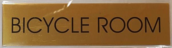 BICYCLE ROOM SIGN – GOLD ALUMINUM (2X7.75)