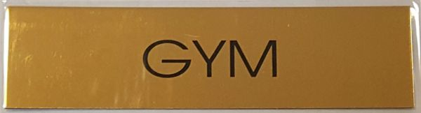 GYM SIGN – GOLD ALUMINUM (2X7.75)