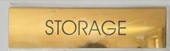 STORAGE SIGN – GOLD ALUMINUM (2X7.75)
