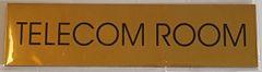 TELECOM ROOM SIGN – GOLD ALUMINUM (2X7.75)