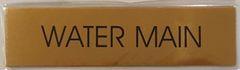 WATER MAIN SIGN – GOLD ALUMINUM (2X7.75)