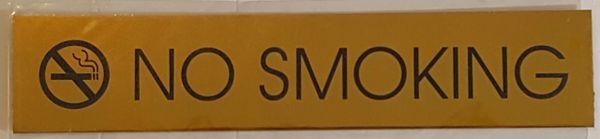 NO SMOKING SIGN – GOLD ALUMINUM (2X9.75)