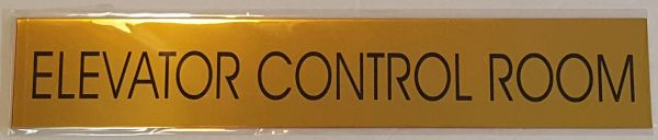 ELEVATOR CONTROL ROOM SIGN – GOLD ALUMINUM (2X11.75)