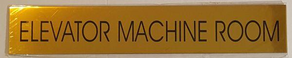 ELEVATOR MACHINE ROOM SIGN – GOLD ALUMINUM (2X11.75)
