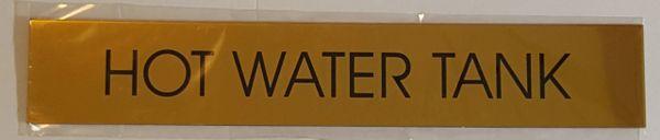 HOT WATER TANK SIGN – GOLD ALUMINUM (2X11.75)
