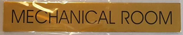 MECHANICAL ROOM SIGN – GOLD ALUMINUM (2X11.75)