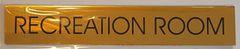 RECREATION ROOM SIGN – GOLD ALUMINUM (2X11.75)