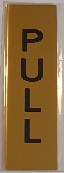PULL SIGN – GOLD ALUMINUM (5X1.5)