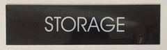 STORAGE SIGN – BLACK (2X7.75)