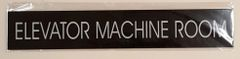 ELEVATOR MACHINE ROOM SIGN – BLACK (2X11.75)