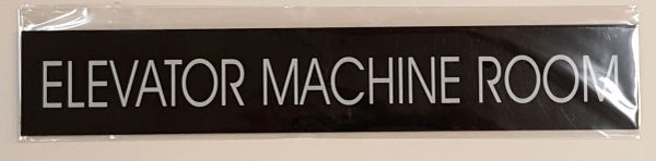 ELEVATOR MACHINE ROOM SIGN – BLACK (2X11.75)
