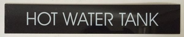 HOT WATER TANK SIGN – BLACK (2X11.75)