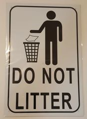 DO NOT LITTER SIGN–WHITE ALUMINUM (18X12)