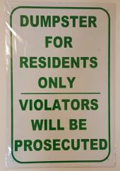 DUMPSTER FOR RESIDENTS ONLY SIGN–WHITE ALUMINUM (18X12)