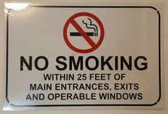 NO SMOKING WITHIN 25 FEET OF MAIN ENTRANCES AND OPERABLE WINDOWS SIGN–WHITE ALUMINUM (12X18)