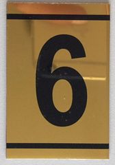 z-NUMBER SIX SIGN – 6 SIGN - GOLD ALUMINUM (2.25X1. 5)