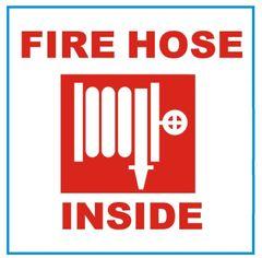 FIRE HOSE INSIDE SIGN (ALUMINUM SIGN SIZED 4X4)