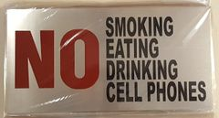 NO SMOKING NO EATING NO DRINKING NO CELL PHONES SIGN – BRUSHED ALUMINUM (6X12)