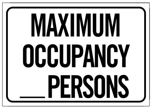 MAXIMUM OCCUPANCY SIGN - PURE WHITE (7X10)
