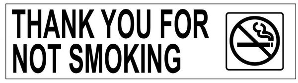 THANK YOU FOR NOT SMOKING SIGN - PURE WHITE (2X7.75)