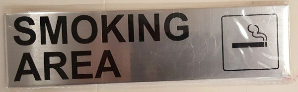 SMOKING AREA SIGN – BRUSHED ALUMINUM (2X7.75)