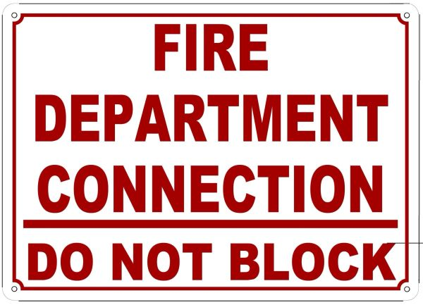 FIRE DEPARTMENT CONNECTION SIGN - DO NOT BLOCK SIGN (ALUMINUM SIGN SIZED 10X14)