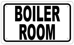 BOILER ROOM SIGN - WHITE ALUMINUM (6X10)