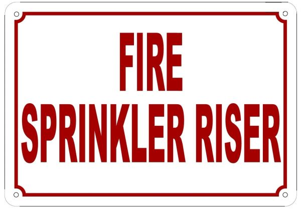 FIRE SPRINKLER RISER SIGN (ALUMINUM SIGN SIZED 7X10)