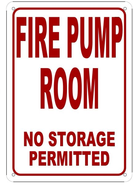 FIRE PUMP ROOM SIGN (ALUMINUM SIGN SIZED 10X7)