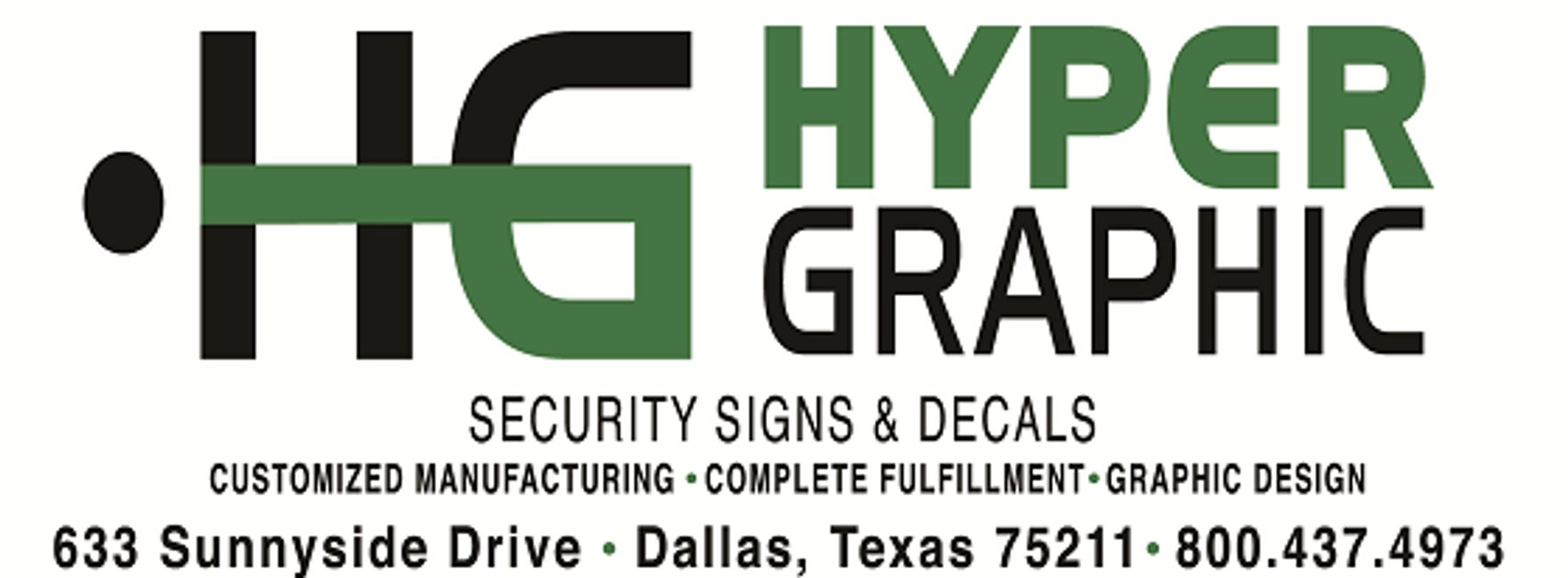 HyperGraphic offers Security Signs and Decals.