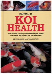 Manual of Koi Health by Tony Pitham and Keith Holmes