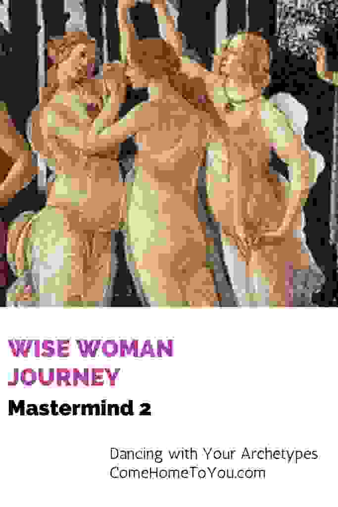 Dancing goddesses from the Wise Woman Journey Mastermind at Come Home to You, Clarity, Confidence