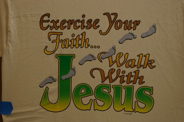 Exercise your Faith, walk with Jesus