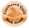 2016 Feathered Quill Bronze Seal Winner Best Juvenile/ Young Adult Non-Fiction.  www.peliteracy.com