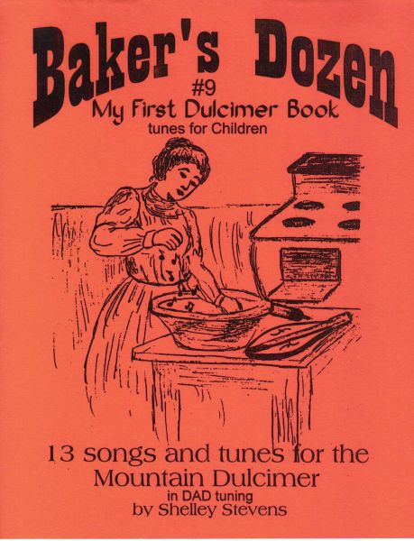 P. Baker's Dozen #9 My First Dulcimer Book