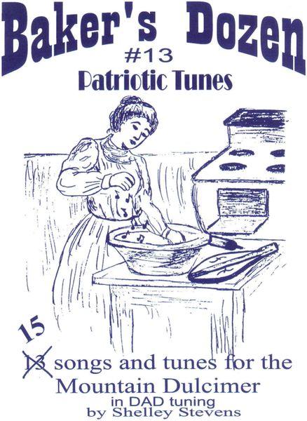 T. Baker's Dozen #13 Patriotic Tunes