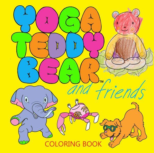 Yoga Teddy Bear & Friends Coloring Book