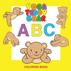 6+ Yoga Teddy Bear A - B - C Coloring Book