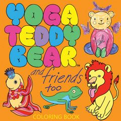 Yoga Teddy Bear and Friends Too