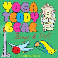 Yoga Teddy Bear Things & Stuff Coloring Book