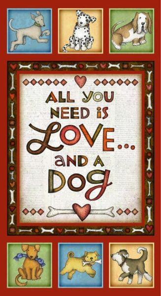 ALL YOU NEED IS LOVE AND A DOG panel