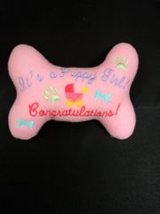 Dog Toy -It's a puppy Girl! Congratulations!