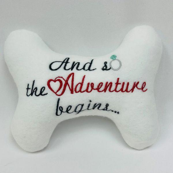 "Dog/ Puppy Stuffed Bone Toy ""And so the adventure begins "" Dog Toy- Wedding Dog Toy"